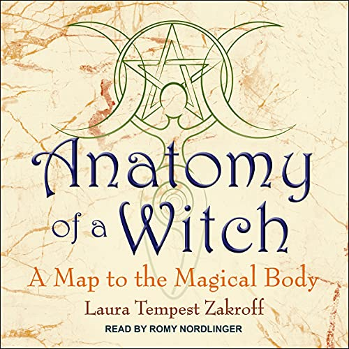Anatomy of a Witch Audiobook By Laura Tempest Zakroff cover art