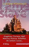 Le Roman de l'âme slave - Format Kindle - 14,99 €