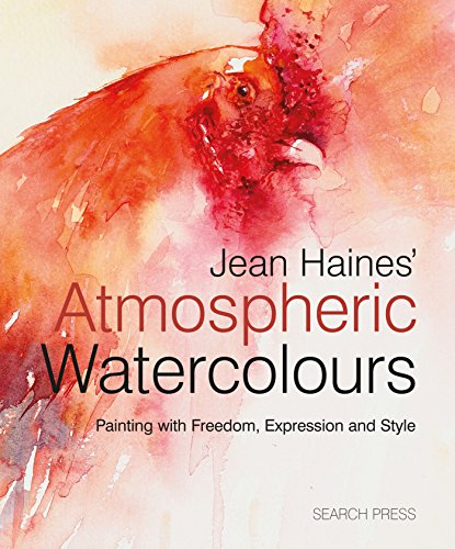 Jean Haines' Atmospheric Watercolours: Painting with freedom, expression and style (English Edition)