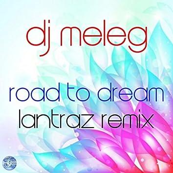 Road To Dream (Lantraz Remix)