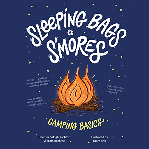 Sleeping Bags to S'mores cover art