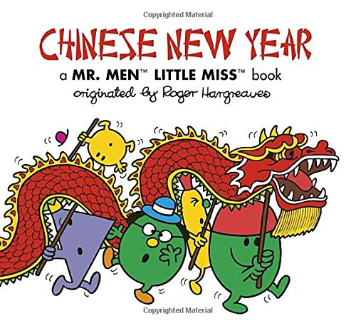 Chinese New Year: A Mr. Men Little Miss Book (Mr. Men and Little Miss)