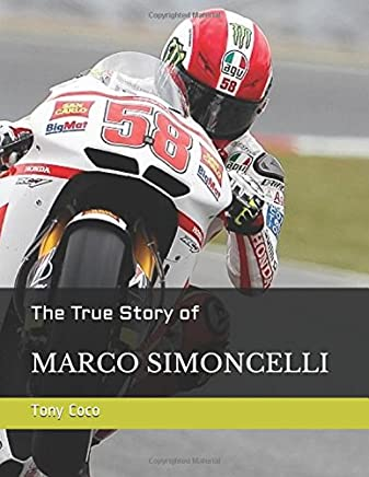 The True Story of Marco Simoncelli (The Most Phenomenal Racer)