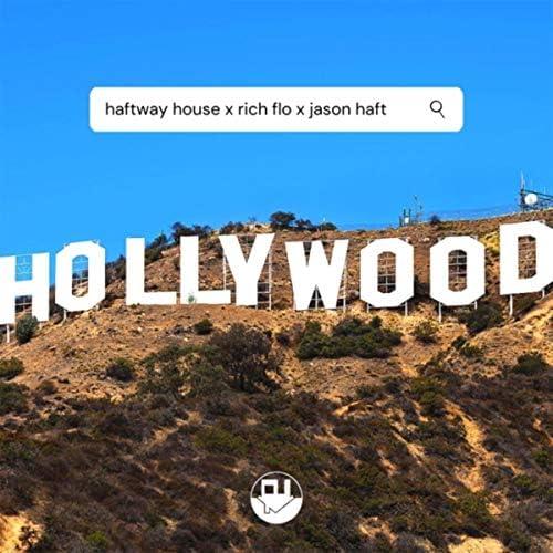 Haftway House, Rich Flo & Jason Haft