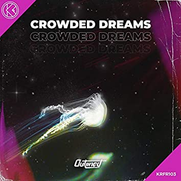 Crowded Dreams