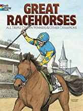 Great Racehorses: Triple Crown Winners and Other Champions (Dover History Coloring Book)