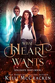 What the Heart Wants: A Psychic-Elemental Romance (Soulmate Book 1)