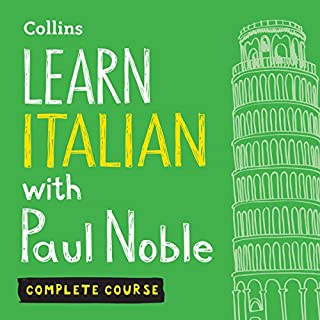 Learn Italian with Paul Noble: Complete Course: Italian Made Easy with Your Personal Language Coach                   Autor:                                                                                                                                 Paul Noble                               Sprecher:                                                                                                                                 Paul Noble                      Spieldauer: 13 Std.     3 Bewertungen     Gesamt 5,0