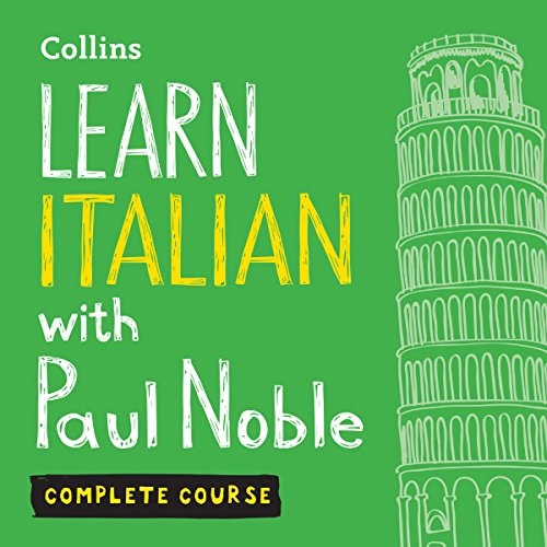 Learn Italian with Paul Noble: Complete Course: Italian Made Easy with Your Personal Language Coach audiobook cover art