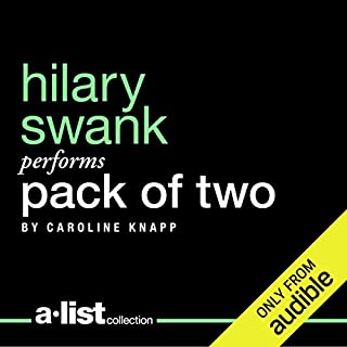 Pack of Two     The Intricate Bond Between People and Dogs              By:                                                                                                                                 Caroline Knapp                               Narrated by:                                                                                                                                 Hilary Swank                      Length: 7 hrs and 8 mins     156 ratings     Overall 4.2