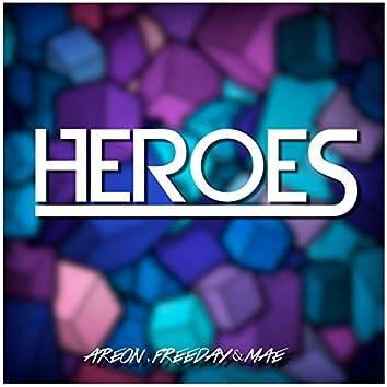 Heroes (feat. Freeday & MAE)