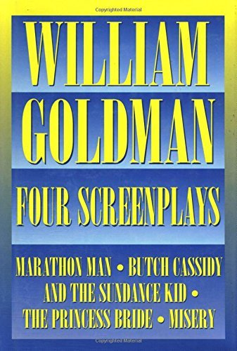 William Goldman - Four Screenplays: With Essays (Applause Books) (English Edition)