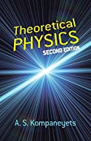 Theoretical Physics: Second Edition (Dover Books on Physics)