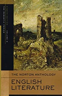 The Norton Anthology of English Literature: Volume D: The Romantic Period