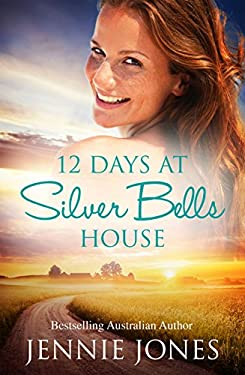 12 Days At Silver Bells House (Swallow's Fall Book 2)
