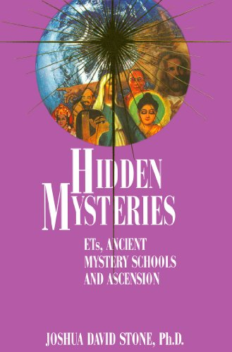 Hidden Mysteries: ETs, Ancient Mystery Schools, and Ascension (Complete Ascension Book 4) (English Edition)