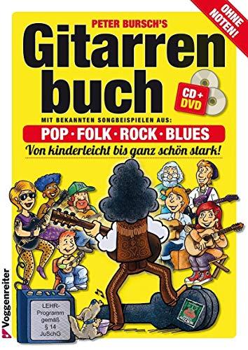 Gitarrenbuch, m. CD-Audio, Bd.1, Mit bekannten Liedbeispielen aus Pop, Folk, Rock & Blues von kinderleicht bis ganz schön stark: Das populrste ... ganz schn stark. Pop, Folk, Rock und Blues