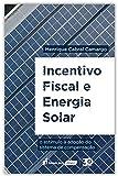 Incentivo Fiscal E Energia Solar - 2020