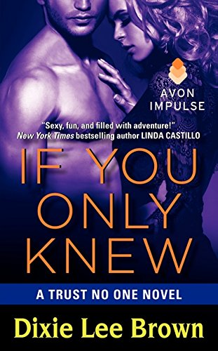 Download If You Only Knew: A Trust No One Novel 0062273914