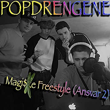 Magi$ke Freestyle (Ansvar 2)