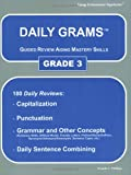 Daily Grams: Guided Review Aiding Mastery Skill, Grade 3