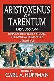 Aristoxenus of Tarentum: Texts and Discussion (Rutgers University Studies in Classical Humanities)