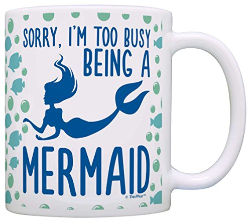 Mermaid Sorry Too Busy Being a Mermaid Beach Lover Coffee Mug Tea Cup Pattern