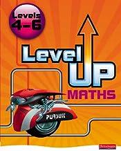 Level Up Maths: Pupil Book (Level 4-6)