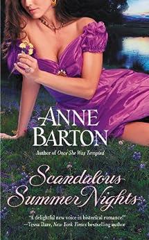 Scandalous Summer Nights (A Honeycote Novel Book 3) by [Anne Barton]