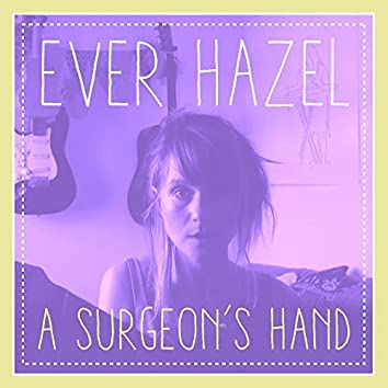 A Surgeon's Hand