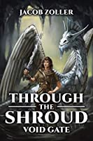 Through the Shroud: Void Gate