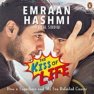 The Kiss of Life                   Written by:                                                                                                                                 Emraan Hashmi,                                                                                        Bilal Siddiqi                               Narrated by:                                                                                                                                 Akshay Ghildiyal                      Length: 5 hrs and 18 mins     2 ratings     Overall 5.0