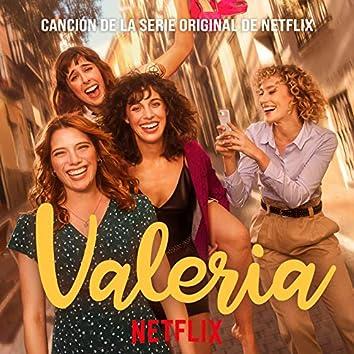 Valeria (Canción de la Serie Original de Netflix)