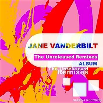 The Unreleased Remixes