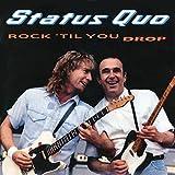 Status Quo: Rock 'Til You Drop (Deluxe 3cd) (Audio CD)