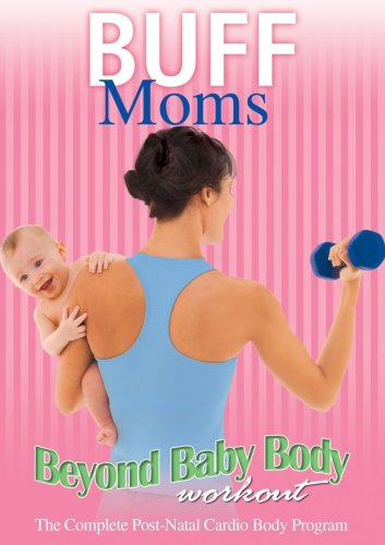Buff Moms: Beyond Baby Body Workout [Reino Unido] [DVD]