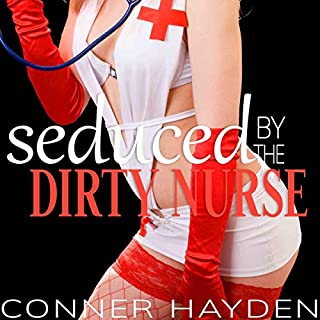 Seduced by the Dirty Nurse audiobook cover art