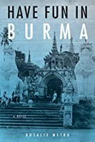 Have Fun in Burma (Niu Southeast Asian)