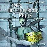 Der mechanische Prinz: 1 CD
