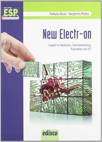 New electr-on. English for electronics, electrotechnology, automation and Ict. Per gli Ist. Tecnici e professionali. Con CD Audio. Con espansione online [Lingua inglese]