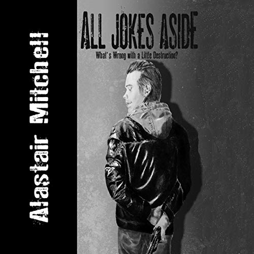 All Jokes Aside, Volume 1 audiobook cover art