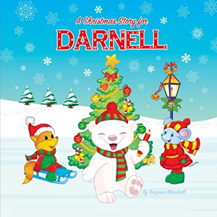 A Christmas Story for Darnell: A Christmas Story & Personalized Book