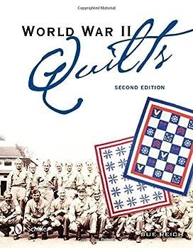 World War II Quilts 2nd Edition