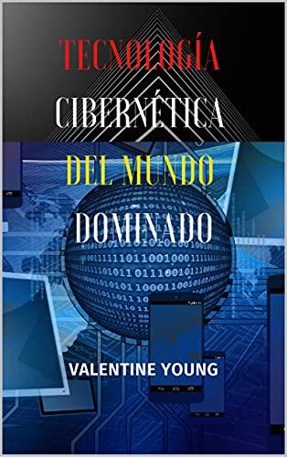 Tecnología cibernética del mundo dominado