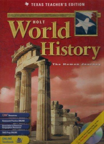 Holt World History: The Human Journey,  Texas Teacher's Edition