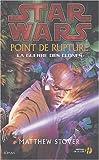 Point de rupture - Star Wars, la guerre des clones