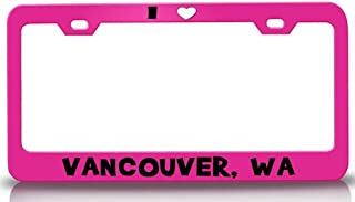 Custom Brother - I Love Vancouver WA USA Canada Steel License Plate Frame Tag Holder Pn