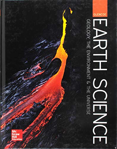Compare Textbook Prices for Glencoe Earth Science: GEU, Student Edition HS EARTH SCI GEO, ENV, UNIV 1 Edition ISBN 9780076774913 by McGraw Hill