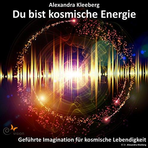 Du bist kosmische Energie cover art