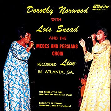 Dorothy Norwood With Lois Snead And The Medes And Persians Choir